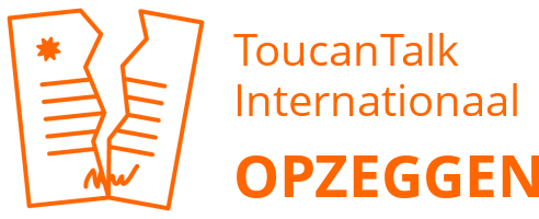 ToucanTalk Internationaal opzeggen